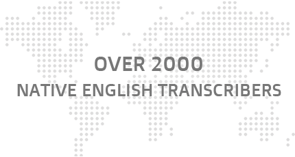 Over 2000 native english transcribers